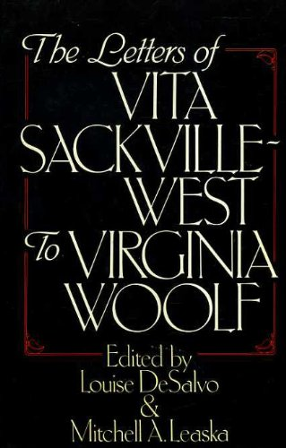 9780091585501: The Letters of Vita Sackville-West to Virginia Woolf