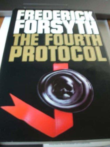 Fourth Protocol: Forsyth, Frederick