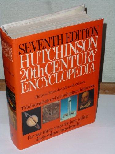 9780091588403: Hutchinson Twentieth Century Encyclopaedia