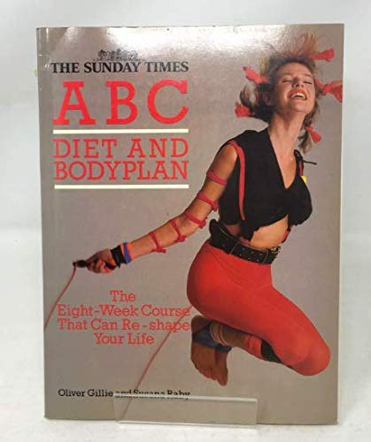 The Sunday Times A B C Diet and Body Plan