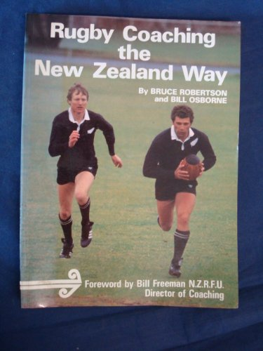 9780091590116: Rugby Coaching the New Zealand Way