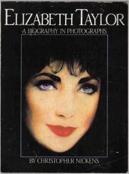 9780091591014: Elizabeth Taylor: A Biography in Photographs (A James Spada associates book)