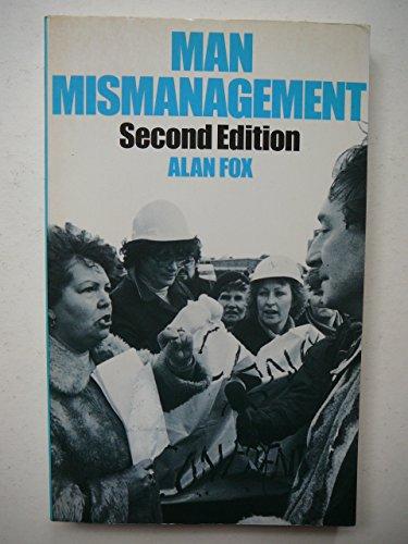 9780091593803: Man Mismanagement