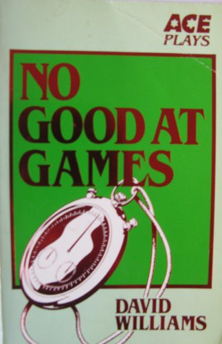 9780091596514: No Good at Games (Ace)