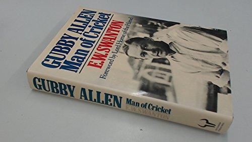 9780091597801: Gubby Allen: Man of Cricket