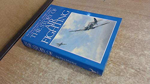 9780091598204: The Story of Air Fighting