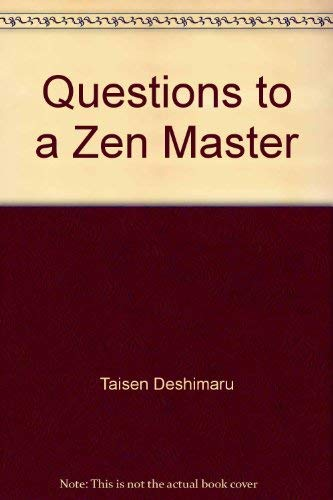 9780091599416: Questions to a Zen Master