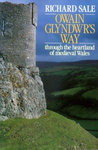 9780091599515: Owain Glyndwr's Way: Through the Heartland of Mediaeval Wales