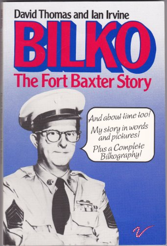 9780091600914: Bilko: The Fort Baxter Story