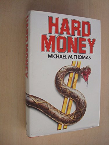 9780091601201: Hard Money
