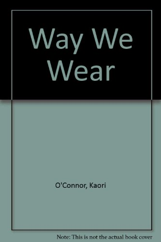 9780091601416: The way we wear