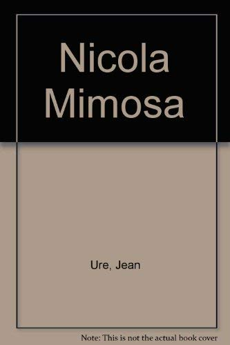 9780091603908: Nicola Mimosa