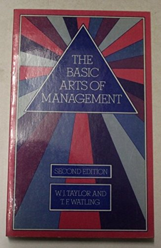 9780091607814: The Basic Arts of Management