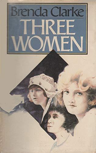 Three Women: Clarke, Brenda
