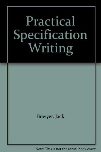 9780091611019: Practical Specification Writing