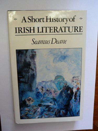 9780091613600: A Short History of Irish Literature