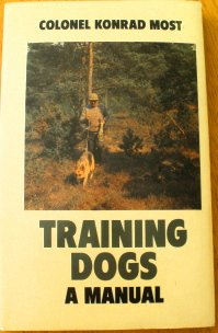 9780091614010: Training Dogs: A Manual