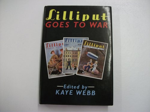 Lilliput Goes to War: Webb, Kate (Ed.)