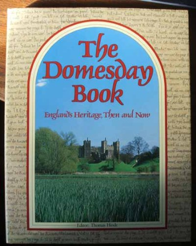 9780091618308: The Domesday Book: England's Heritage Then and Now