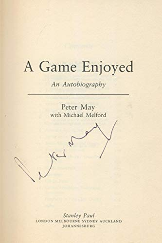 A Game Enjoyed: An Autobiography: May, Peter