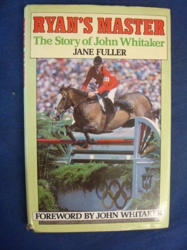 9780091623609: Ryan's Master: Story of John Whitaker