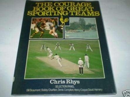 9780091623715: The Courage Book of Great Sporting Teams