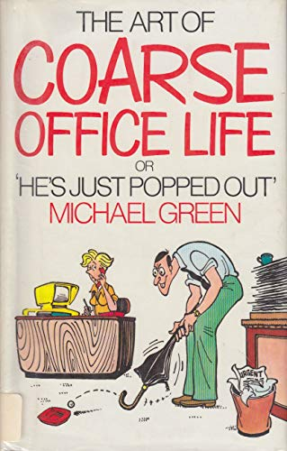 9780091624200: Art of Coarse Office Life
