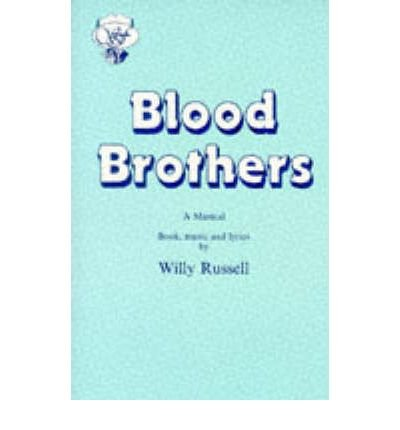 Blood Brothers: WILLY RUSSELL ;