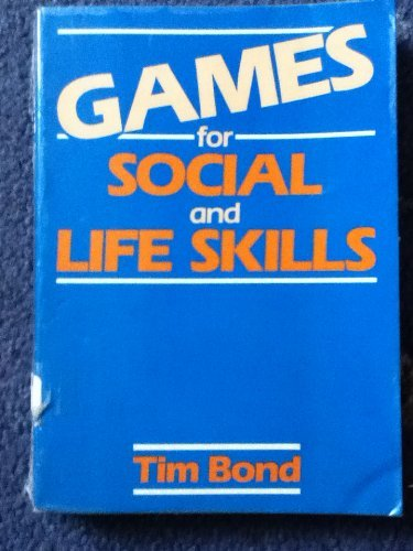9780091625412: Games for social and life skills