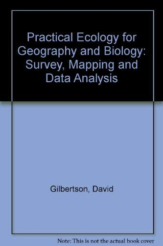 9780091626518: Practical Ecology for Geography and Biology: Survey, Mapping and Data Analysis
