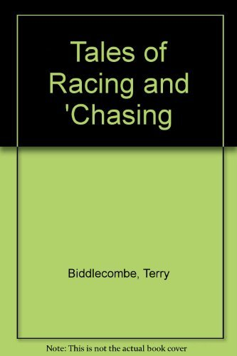 9780091626907: Tales of Racing and 'Chasing