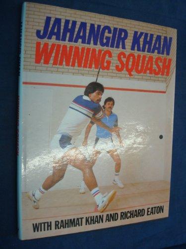 9780091627607: Winning Squash