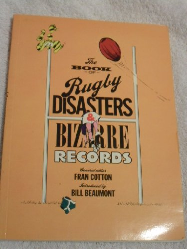 9780091628215: Rugby Disasters and Bizarre Records