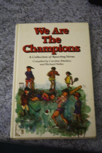 9780091634704: We are the Champions: A Sparkling Collection of Sporting Verse