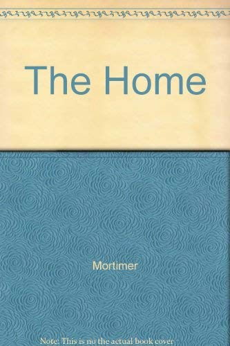 9780091637309: The Home