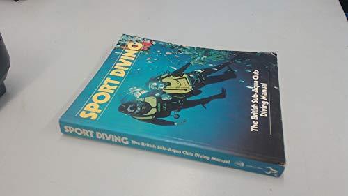 9780091638313: Sport Diving: British Sub-Aqua Club Diving Manual