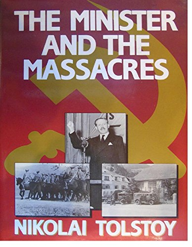 9780091640101: The Minister and the Massacres