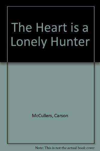 9780091640200: The Heart is a Lonely Hunter