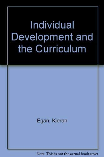 9780091640811: Individual Development and the Curriculum