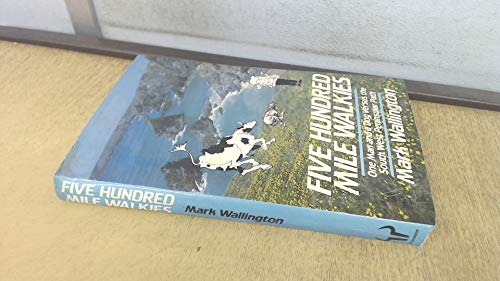9780091641702: Five Hundred Mile Walkies: One Man and a Dog Versus the South-west Peninsular Path