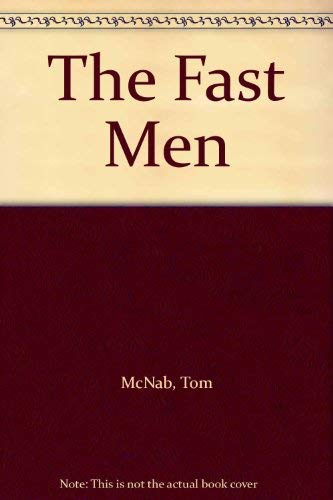 9780091642105: The Fast Men