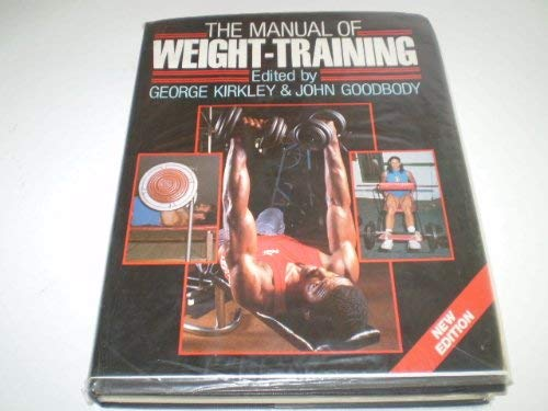 9780091643409: The Manual of Weight-training