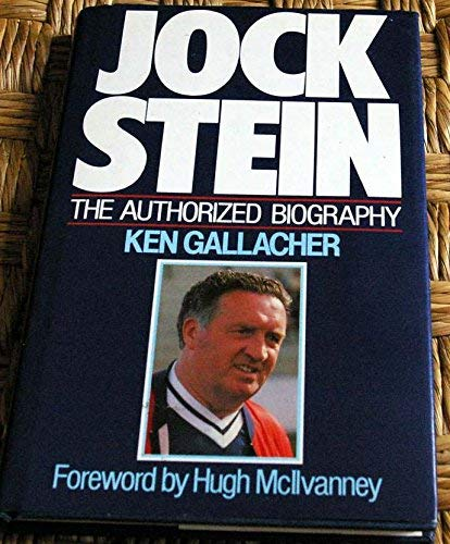 9780091644109: Jock Stein - The Authorised Biography