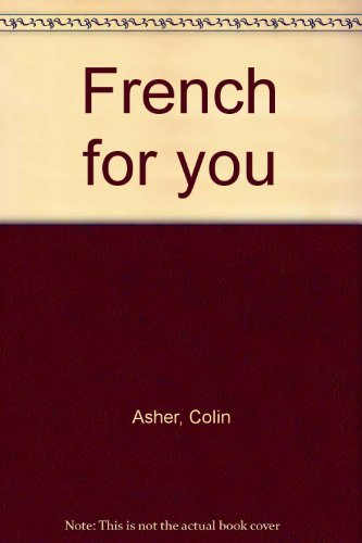 9780091644215: French for you