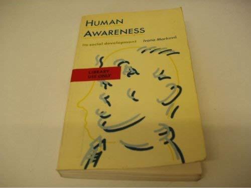 9780091646714: Human Awareness
