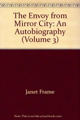 9780091648015: The Envoy from Mirror City: An Autobiography (Volume 3)