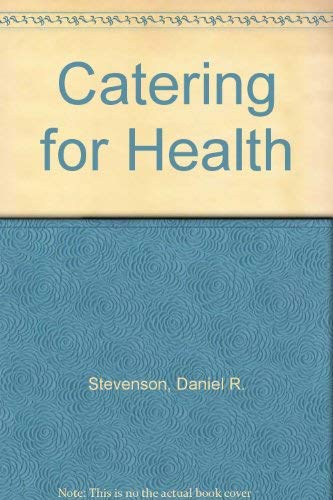 9780091649814: Catering for Health