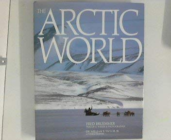 9780091657000: THE ARCTIC WORLD.