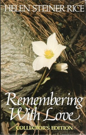 Remembering with Love: Rice, Helen Steiner