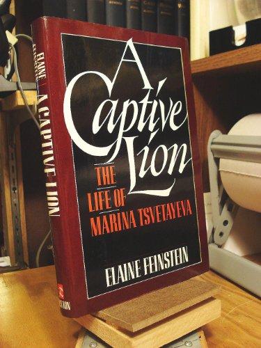 9780091659004: A Captive Lion: Life of Marina Tsvetaeva